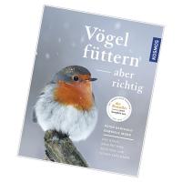 In einer ganz neu überarbeiteten Ausgabe der Bestsellers »Vögel füttern - aber richtig« wird gezeigt, was Vögel zum Leben brauchen, wie man sie schützen und sicher bestimmen kann. | Foto: Kosmos