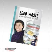 COVER | Zero Waste - Weniger Müll ist das neue Grün von Shia Su
